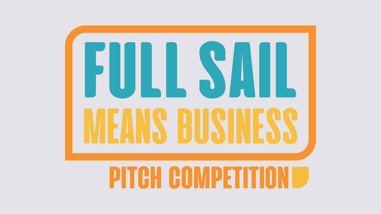 Full Sail Hosts Annual Pitch! Competition as Part of 'Full Sail Means Business' Week - Hero image